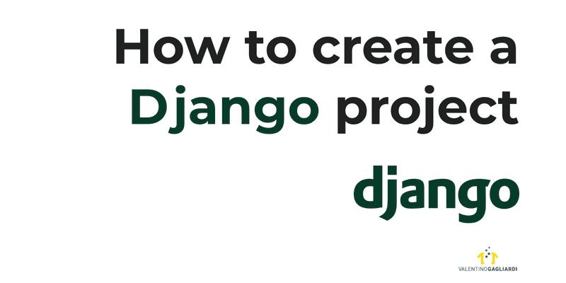 How to create a Django project and a Django application