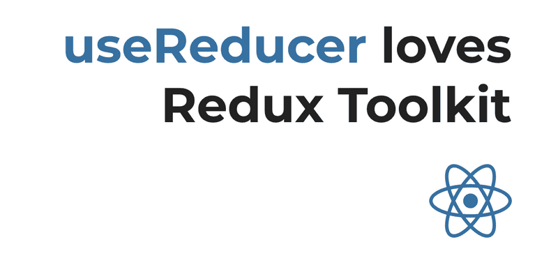 React's UseReducer with Redux toolkit. Why Not?