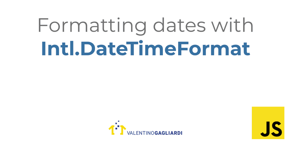 Formatting dates in JavaScript with Intl.DateTimeFormat