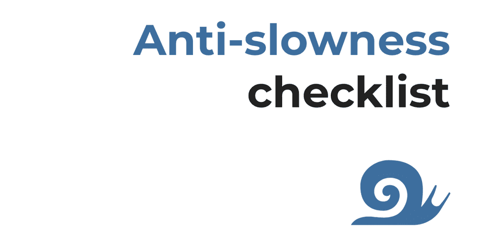 A checklist for investigating slowness in web applications