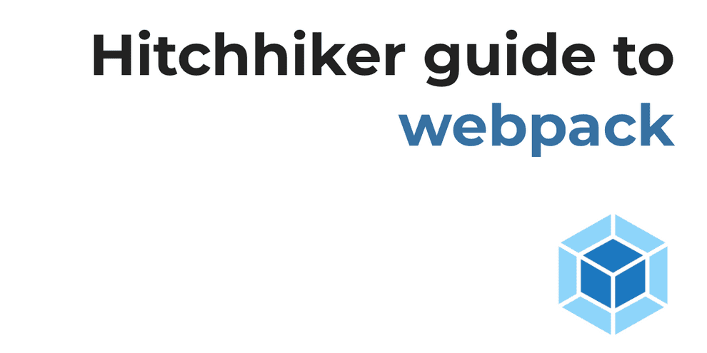 A mostly complete guide to webpack