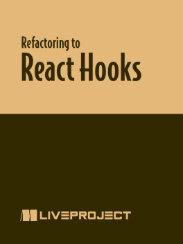 Refactoring to React Hooks liveProject